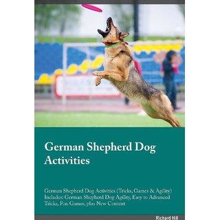 German Shepherd Dog Activities German Shepherd Dog Activities (Tricks, Games  Agility) Includes