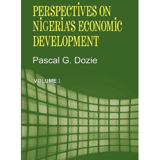 Perspectives on Nigeria's Economic Development Volume I