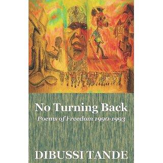 No Turning Back. Poems of Freedom 1990-1993