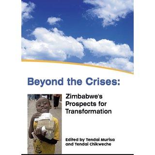 Beyond the Crises