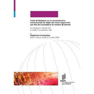 Trait de Budapest sur la reconnaissance internationale du dpt des micro-organismes aux fins de la procdure en matire de brevets