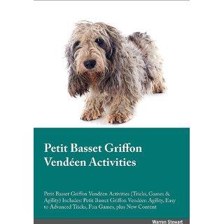 Petit Basset Griffon Venden  Activities Petit Basset Griffon Venden Tricks, Games  Agility. Includes