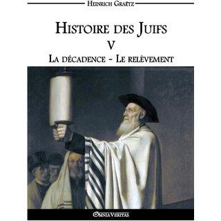 Histoire des Juifs V