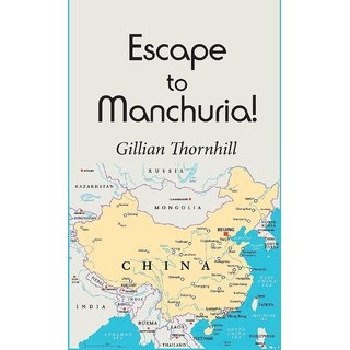 Escape to Manchuria!