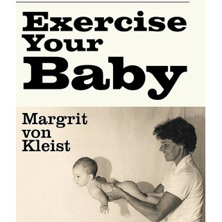 Exercise Your Baby