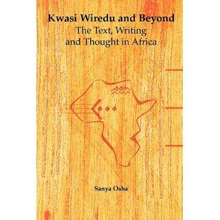 Kwasi Wiredu and Beyond
