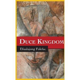 Duce Kingdom