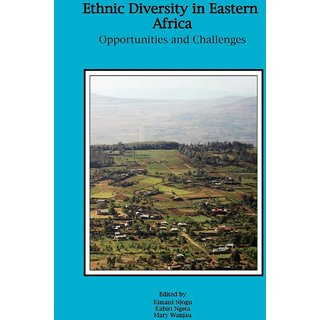 Ethnic Diversity in Eastern Africa. Opportunities and Challenges