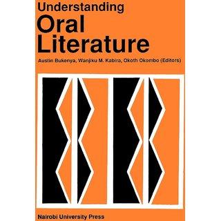 Understanding Oral Literature