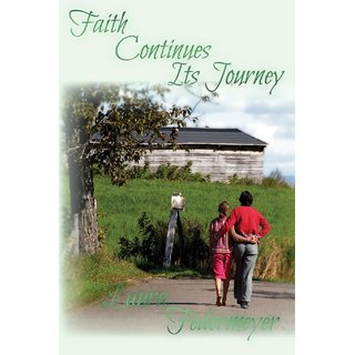 Faith Continues its Journey