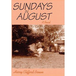 Sundays in August, A Novel