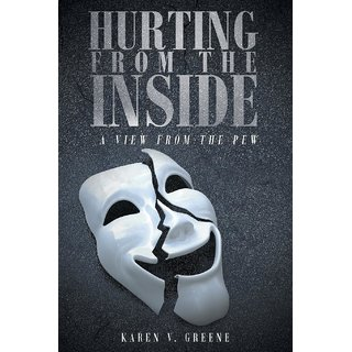 Hurting from the Inside