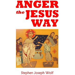 Anger the Jesus Way