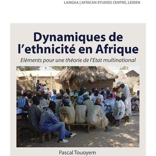 Dynamiques de L'Ethnicite En Afrique. Elements Pour Une Theorie de L'Etat Multinational