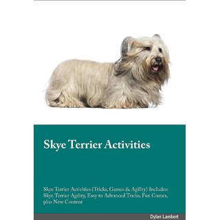 Skye Terrier Activities Skye Terrier Activities (Tricks, Games  Agility) Includes