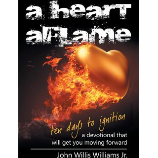 A Heart Aflame, Ten Days to Ignition