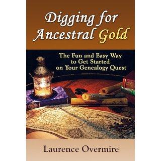 Digging for Ancestral Gold