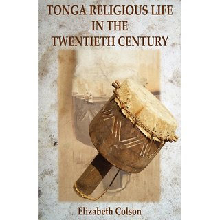 Tonga Religious Life in the Twentieth Century