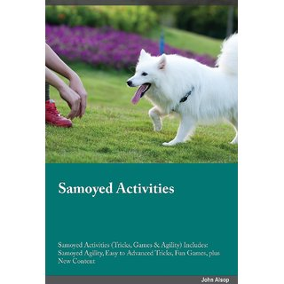 Samoyed Activities Samoyed Activities (Tricks, Games  Agility) Includes