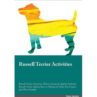 Russell Terrier Activities Russell Terrier Activities (Tricks, Games  Agility) Includes