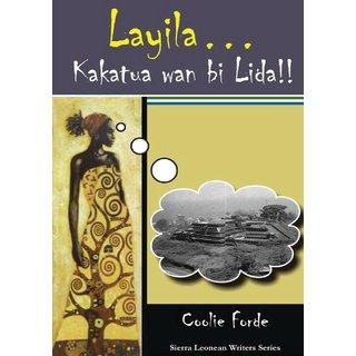 Layila, Kakatua wan bi Lida