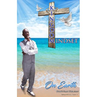 Kingdom Mindset On Earth