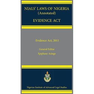 NIALS Laws of Nigeria. Evidence Act 2011