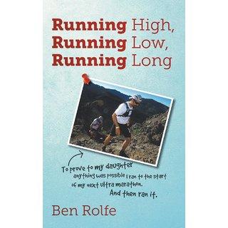 Running High, Running Low, Running Long