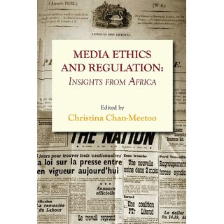 Media Ethics and Regulation. Insights from Africa