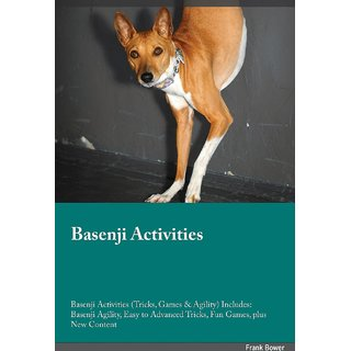 Basenji Activities Basenji Activities (Tricks, Games  Agility) Includes