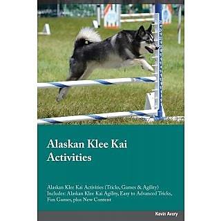 Alaskan Klee Kai Activities Alaskan Klee Kai Activities (Tricks, Games  Agility) Includes