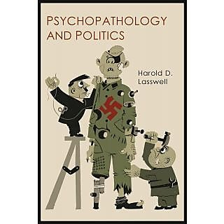 Psychopathology and Politics
