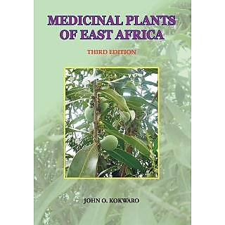 Medicinal Plants of East Africa. Third Edition