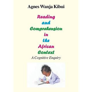 Reading and Comprehension in the African Context. a Cognitive Enquiry