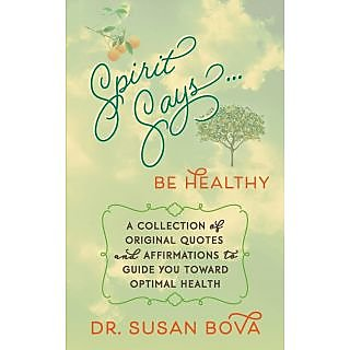 Spirit Says ... Be Healthy