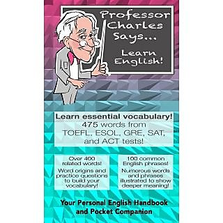 Professor Charles Says... Learn English!