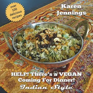 HELP! There's a VEGAN Coming For Dinner! Indian Style