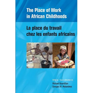 The Place of Work in African Childhoods