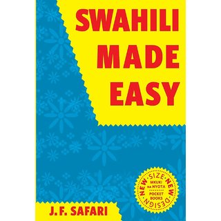 Swahili Made Easy. A Beginner's Complete Course