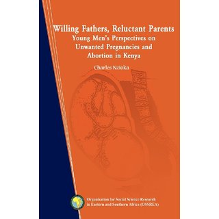 Willing Fathers, Reluctant Parents