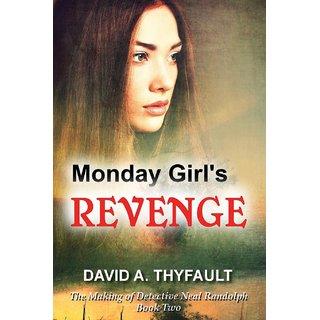 Monday Girl's Revenge