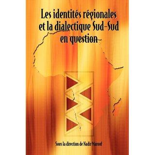 Les identits rgionales et la dialectique Sud-Sud en question