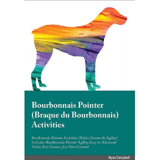 Bourbonnais Pointer Braque du Bourbonnais Activities Bourbonnais Pointer Activities (Tricks, Games  Agility) Includes