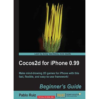 Cocos2d for iPhone 0.99 Beginner's Guide