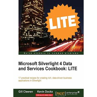 Microsoft Silverlight 4 Data and Services Cookbook LITE
