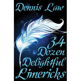 34 Dozen Delightful Limericks