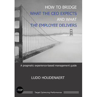 How to Bridge what the CEO expects and what the Employee delivers