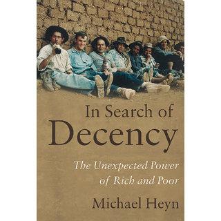In Search of Decency