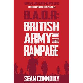 British Army on the Rampage (B.A.O.R.)