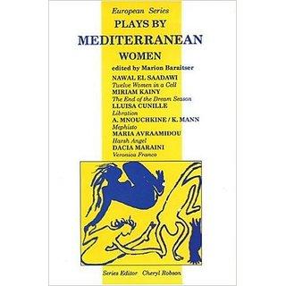 Plays by Mediterranean Women (European Series)